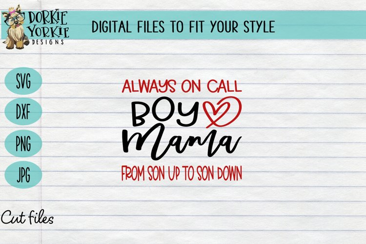 Always on call Boy Mama Son Up Son Down, arrow, mom, SVG cut example image 1