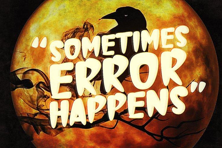 Sometimes Error Happens example image 1