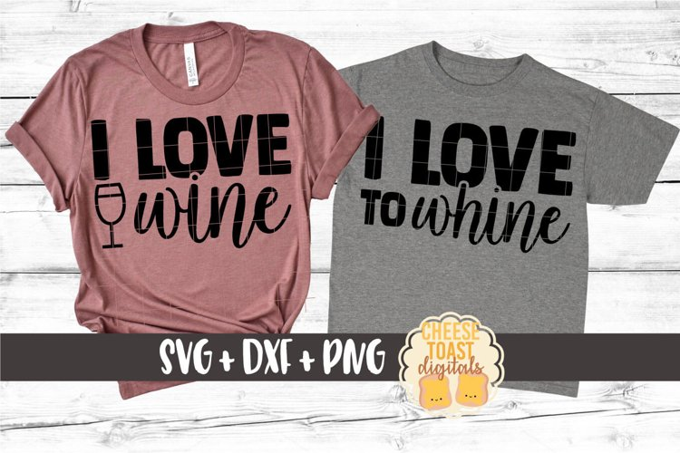 Mommy and Me SVG - I Love Wine | I Love To Whine example image 1