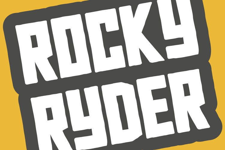 Rocky Ryder - a rough and rugged WEB FONT example image 1