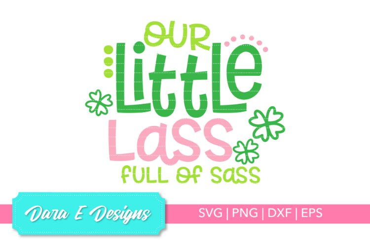 Little Lass SVG | St Patricks Day SVG | Luck Shirt Des example image 1