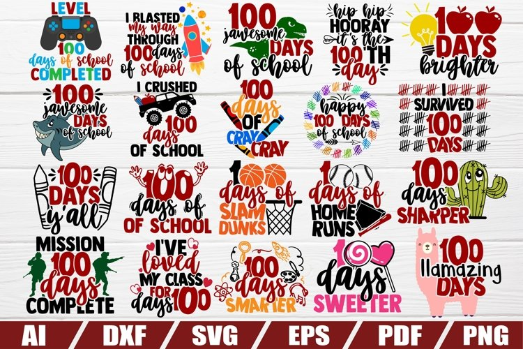 Download 100 Days Of School 20 Designs Dxf File Cut File Eps 500935 Cut Files Design Bundles