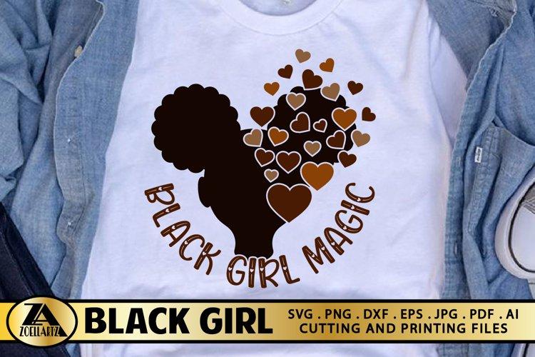 Black Girl Magic Valentine SVG Black Woman SVG Cut File