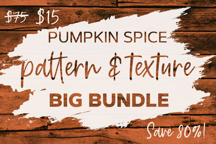 Pumpkin Spice Pattern & Texture Big Bundle example image 1