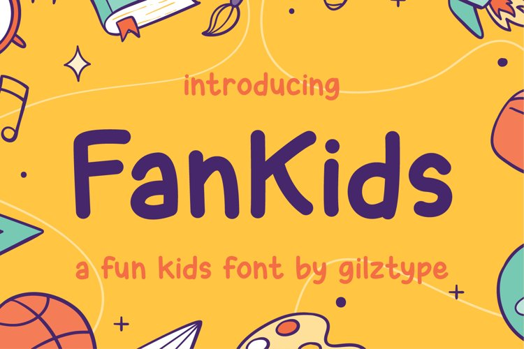 FanKids - a Fun Kids Font