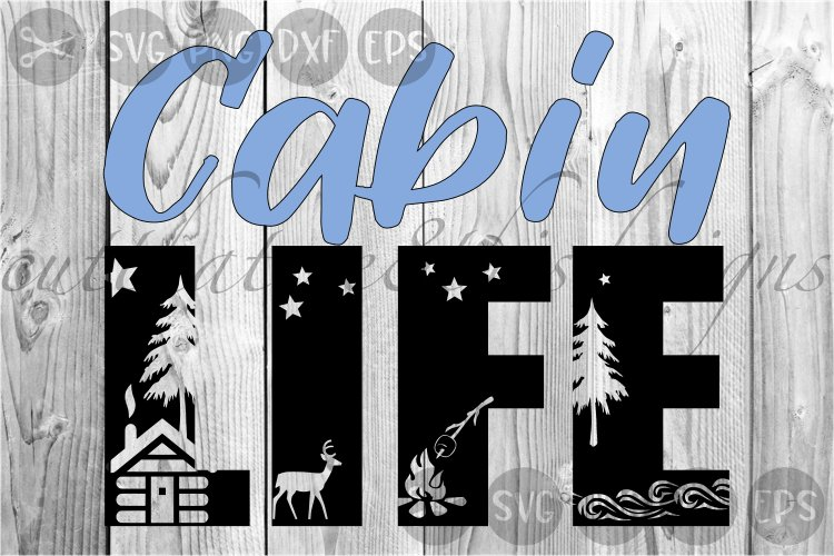 Cabin Life, Nature, Outdoors, Cut File, SVG, PNG, DXF File. example image 1