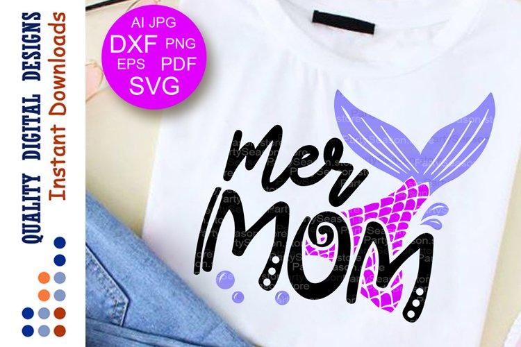 Mer mom svg Mermaid tail clip art Mama shirt vector design