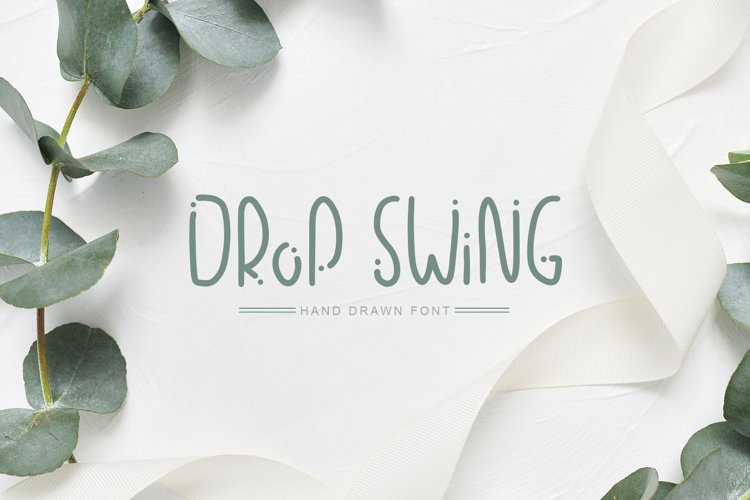 Drop Swing Hand Drawn Font example image 1