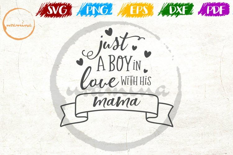 Just A Boy In Love With His Mama Kids Playroom Quote Art example image 1
