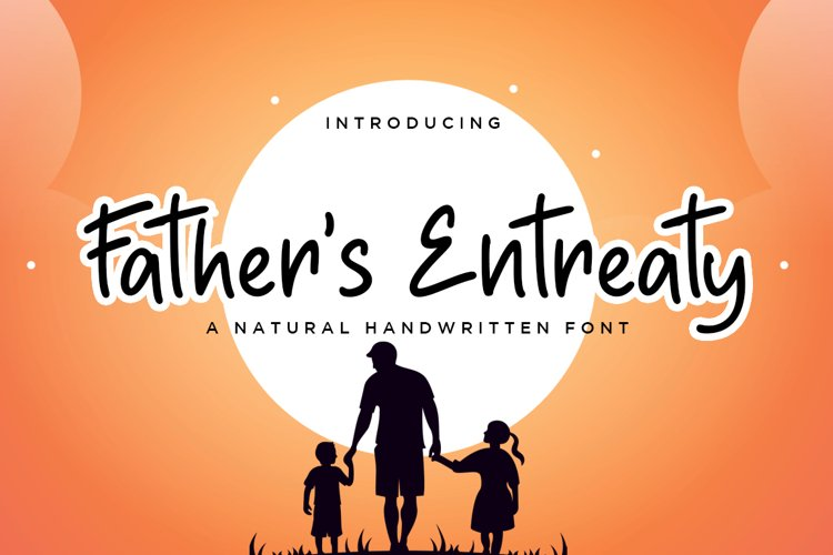 Father's Entreaty Natural Handwritten Font example image 1