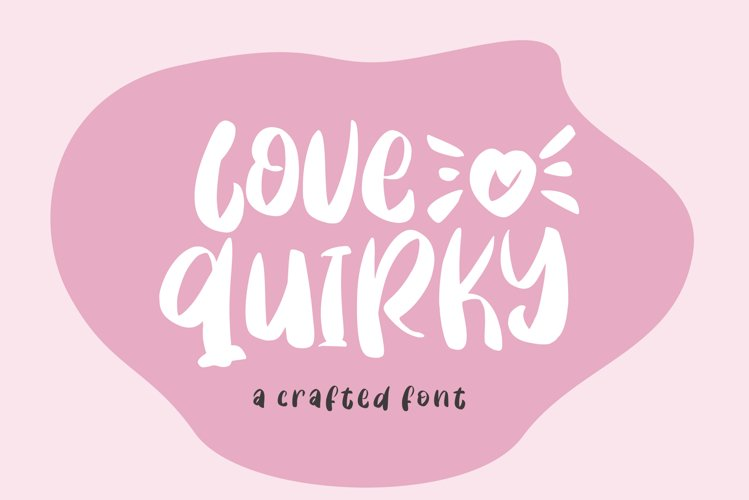 Love Quirky example image 1