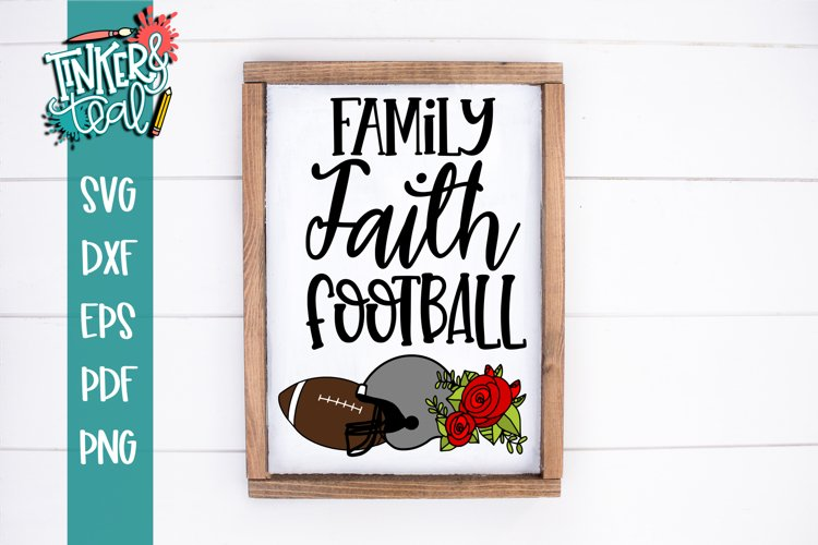 Family Faith Football SVG example image 1
