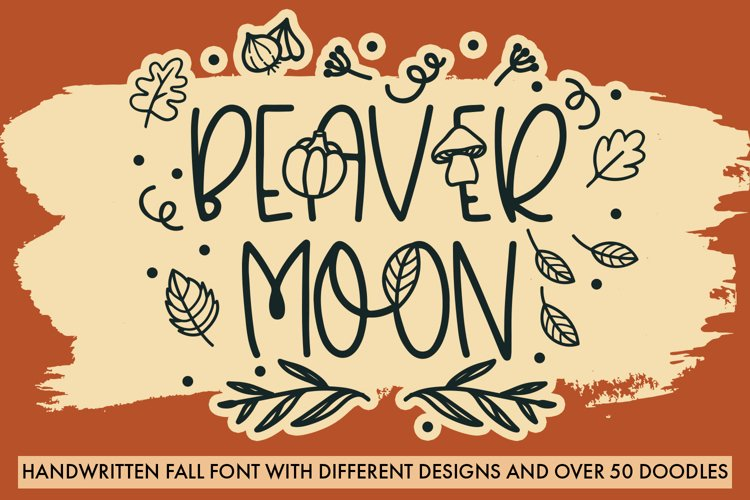 Beaver Moon Handwritten Fall Font With Doodles example image 1
