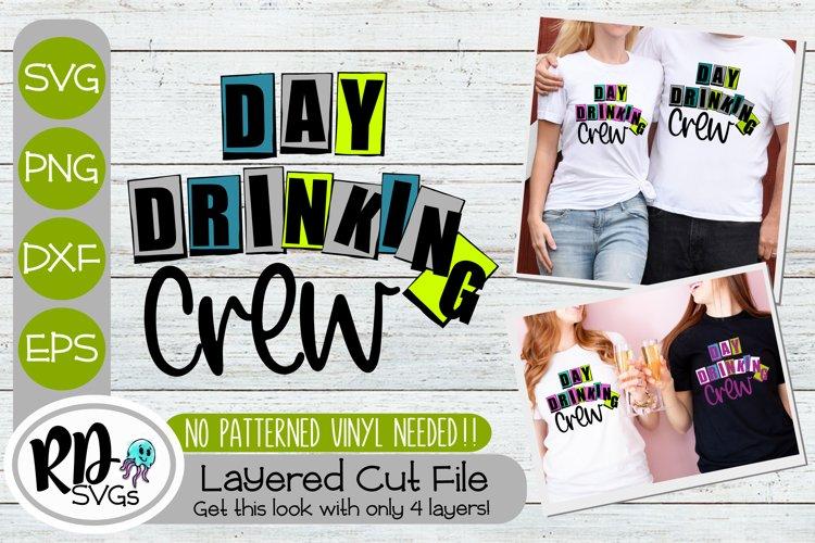 Day Drinking Crew - A Fun Summer Layered Cricut SVG