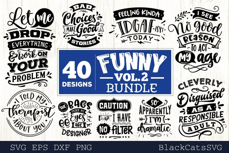 Funny SVG bundle 40 designs VOL 2