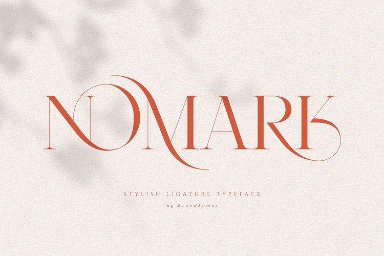 NOMARK || Ligature Typeface
