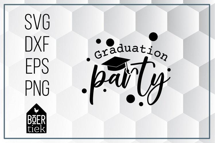 Graduation party, school, student, SVG cutting file