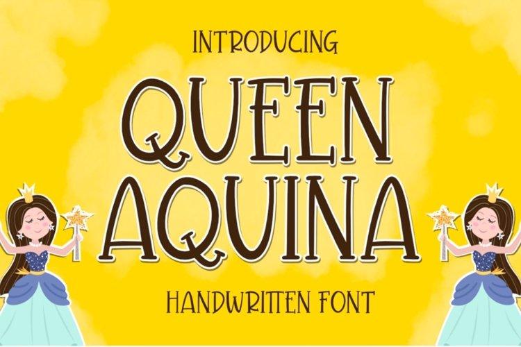 Queen Aquina - Handwritten Font example image 1