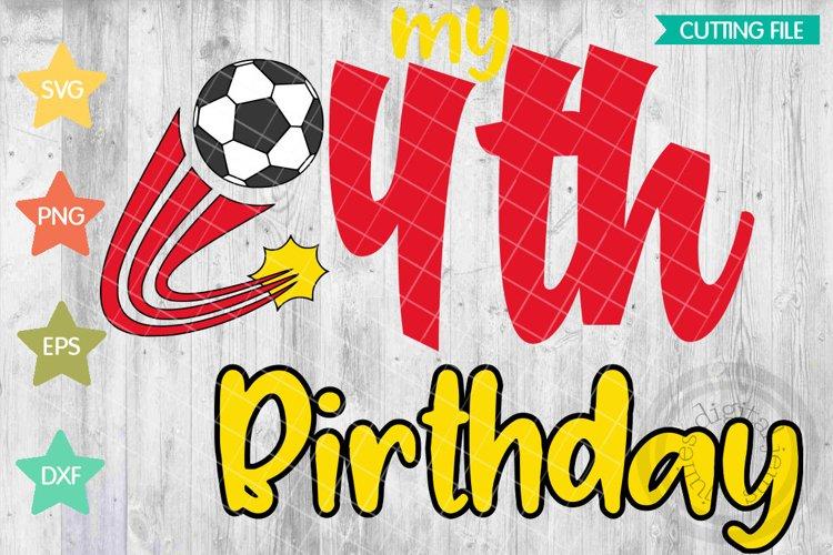 4th Birthday Soccer svg, Soccer Birthday shirt svg, example image 1