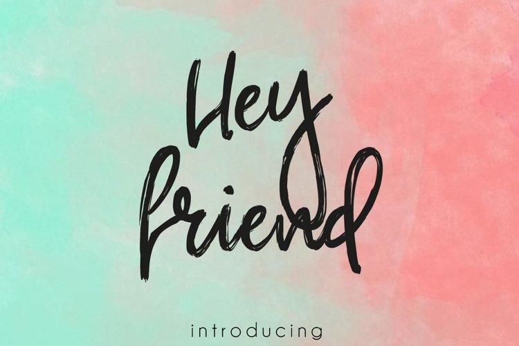Hey Friend example image 1