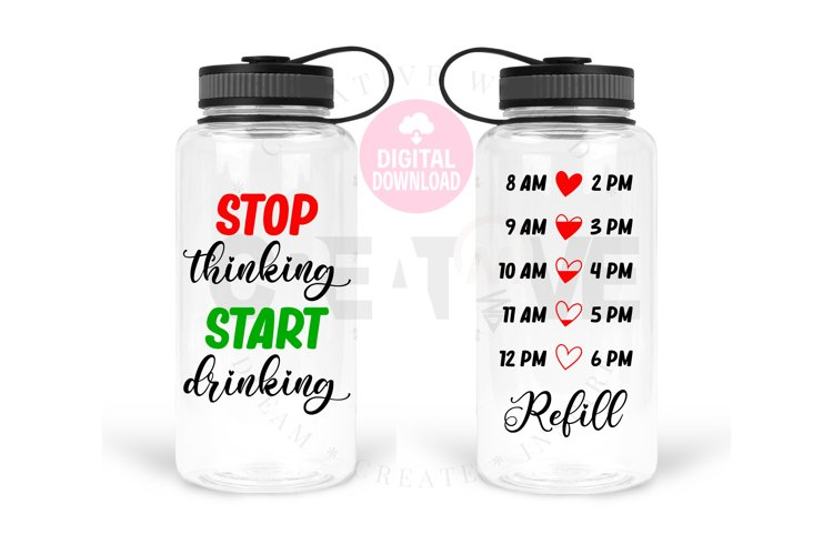 Stop Thinking Start Drinking svg  Water Tracker svg example image 1