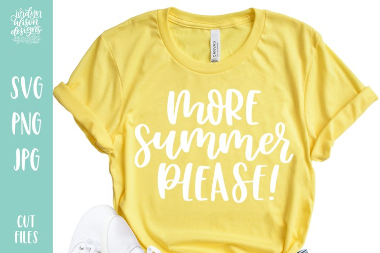 More Summer Please, Summer SVG Cut File