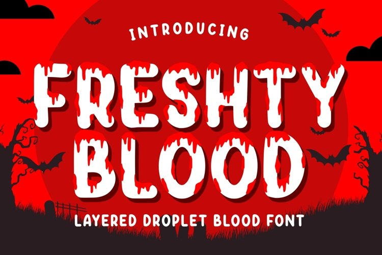 Freshty Blood - a Layered Droplet Blood example image 1