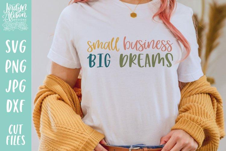Small Business Big Dreams, SVG Cut File