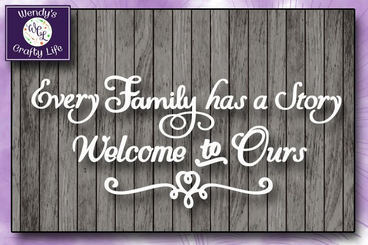 Family svg - Every Family wall quote - SVG - PNG