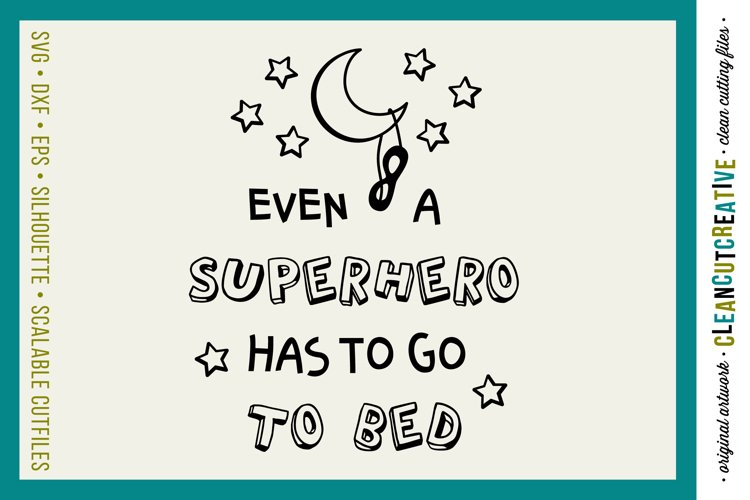 Funny Boys Superhero Bedtime Quote|SVG DXF EPS PNG cut file example image 1