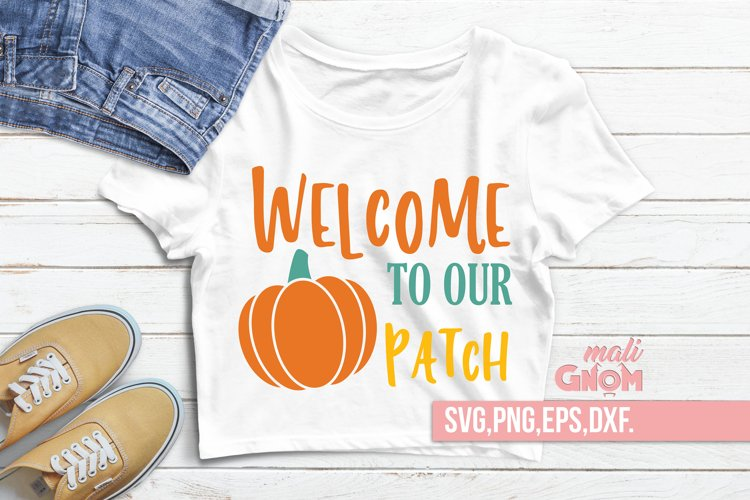 Welcome to our pumpkin patch SVG, Fall Vibes svg, Fall svg, example image 1