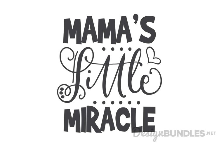 Mamas Little Miracle  example