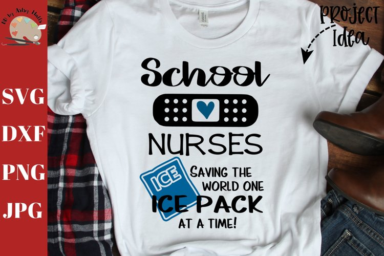 School nurses, saving the world one ice pack at a time svg