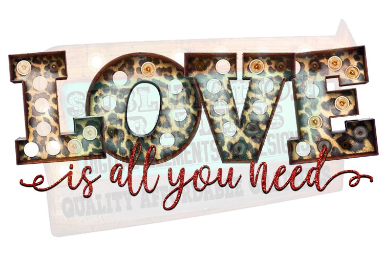 Love Is All You Need Sublimation Digital Download example image 1