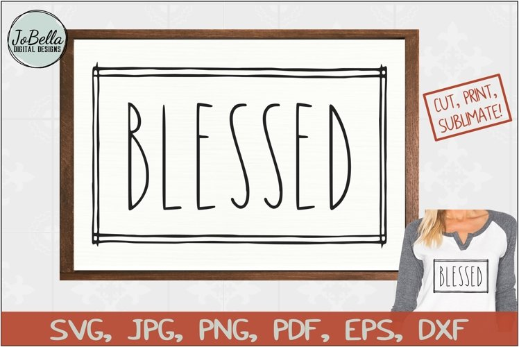 Blessed SVG, Sublimation PNG and Printable