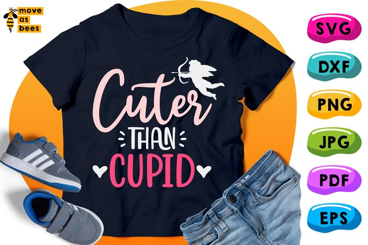 Cuter Than Cupid Svg, Boy Valentine Shirt Svg for Baby, Kid example image 1
