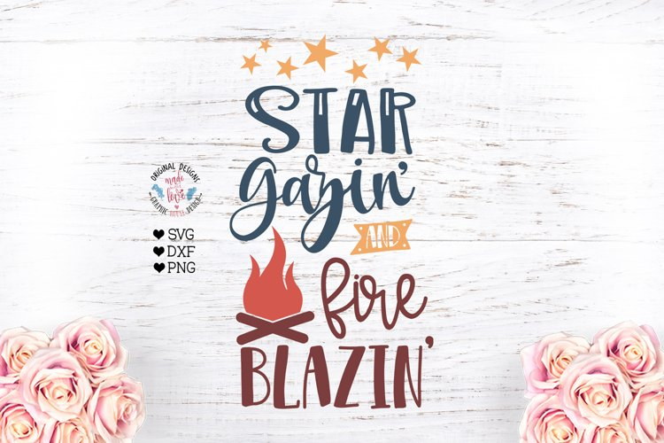 Star Gazin Fire Blazin - Camp Cut File and Sublimation File