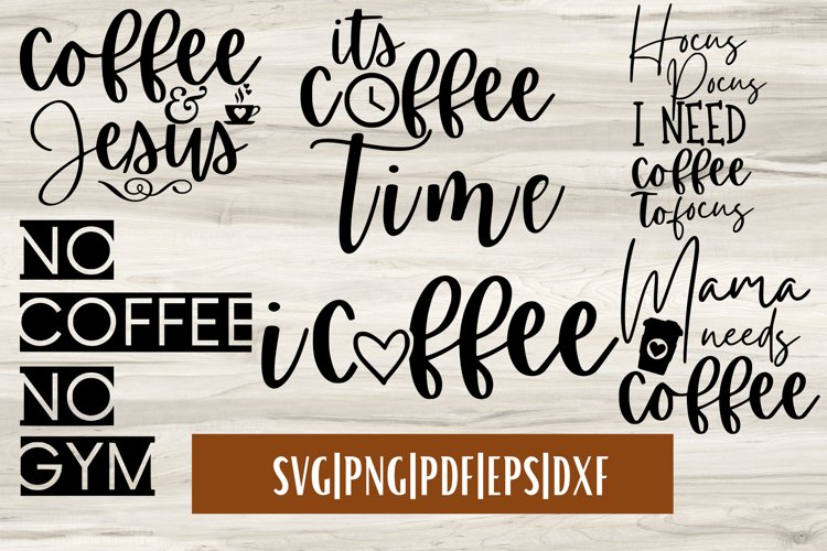 Coffee SVG Bundle Mini - 6 | Coffee Quote SVGs example image 1