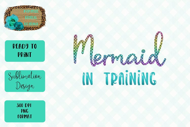 Mermaid In Training Sublimation Design example image 1