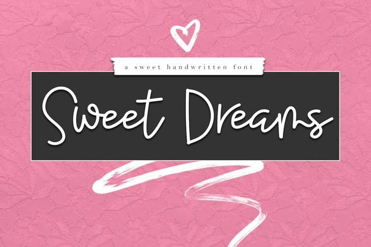 Sweet Dreams - Handwritten Script Font example image 1