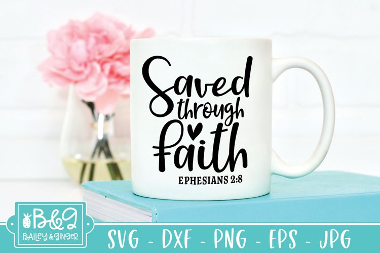 Saved Through Faith Bible Verse SVG - Christian Saying SVG example 2