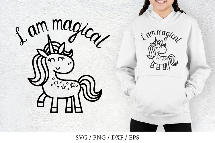 Unicorn, I am magical - SVG, PNG, DXF