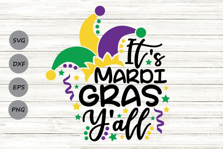 It's Mardi Gras Y'all Svg, Mardi Gras Svg, Fat Tuesday Svg. example image 1