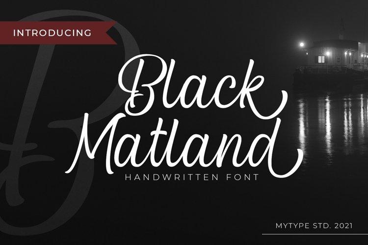 Black Matland example image 1