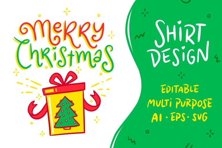 Christmas Shirt Design, Hand-drawn, Multipurpose & Editable