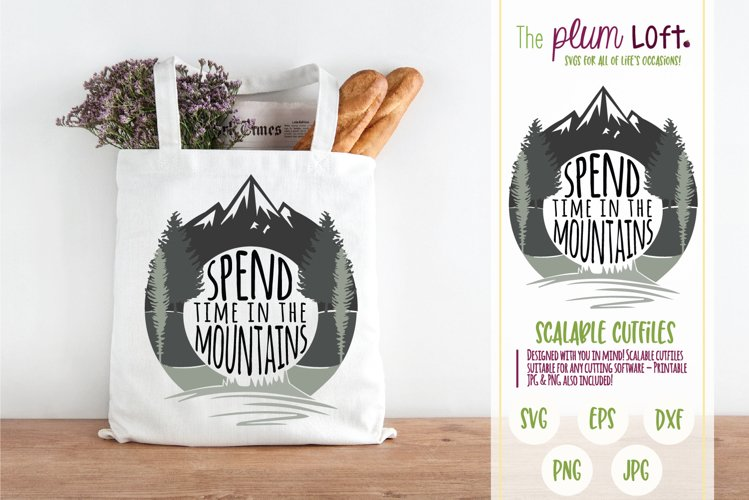 Spend time in the mountains - SVG example image 1
