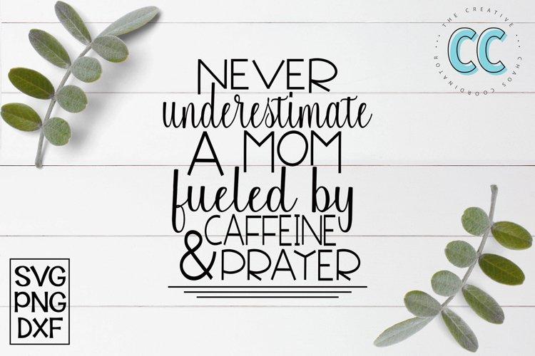 Mom Caffeine & Prayers example image 1