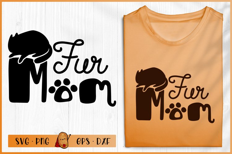 Fur Mom SVG - Cat Quotes SVG - Fur Mama SVG - Cat Mom SVG example image 1