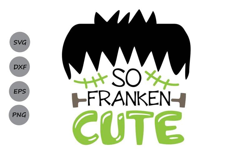 So Franken Cute Svg, Halloween Svg, Frankenstein Svg. example image 1