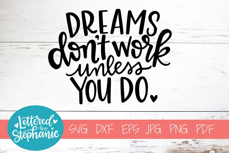 Handlettered SVG DXF, Dreams don't work unless you do example image 1
